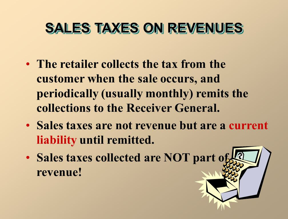 SALES TAXES ON REVENUES