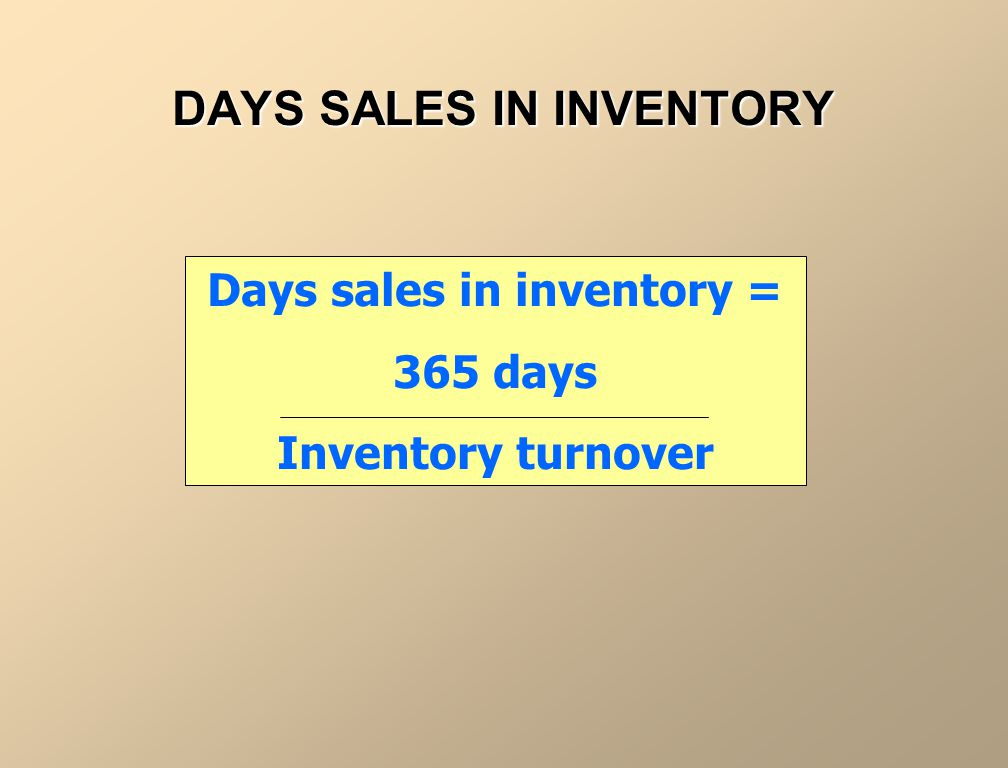 DAYS SALES IN INVENTORY