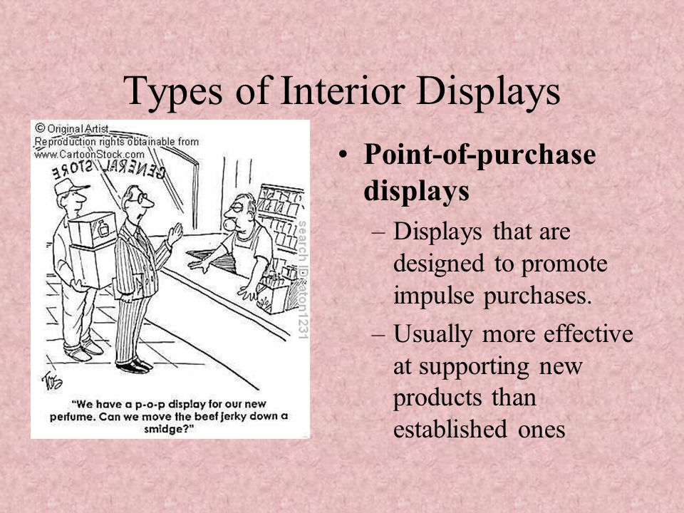 Types of Interior Displays