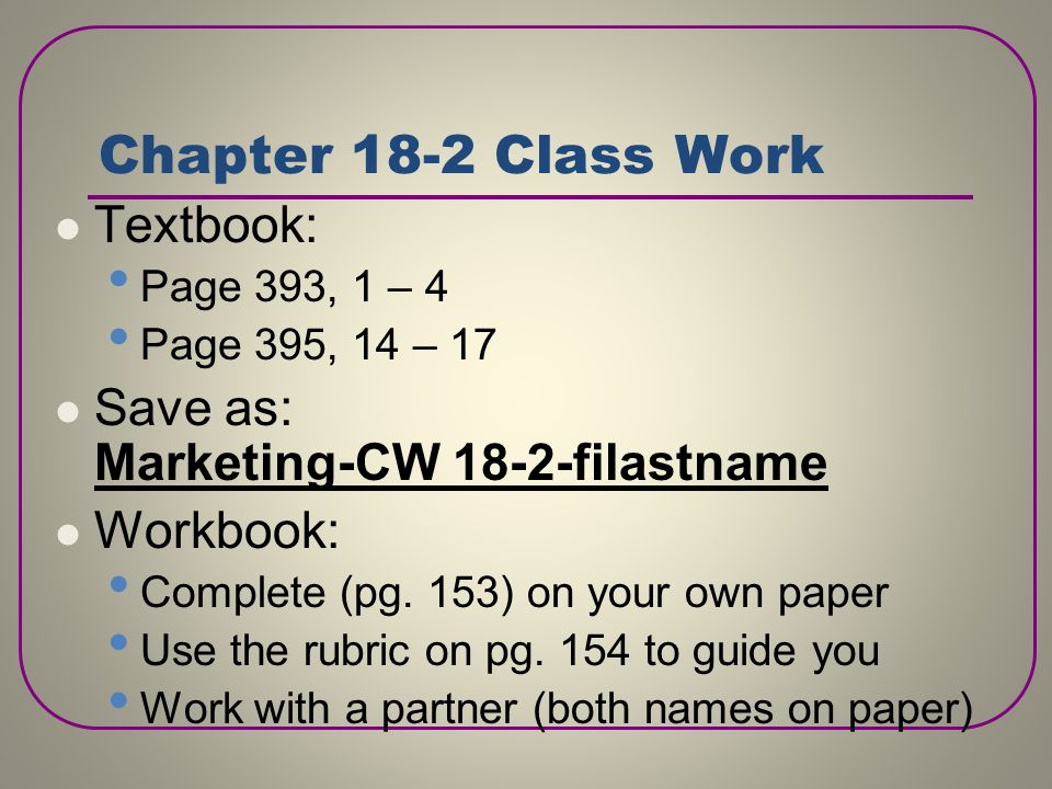 Chapter 18-2 Class Work Textbook: