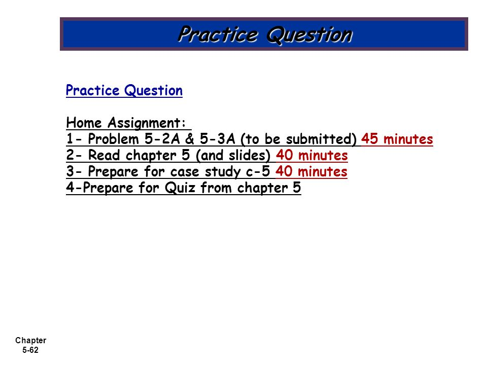 Practice Question Practice Question Home Assignment: