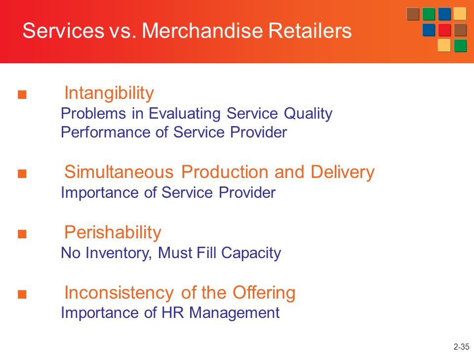 Services vs. Merchandise Retailers