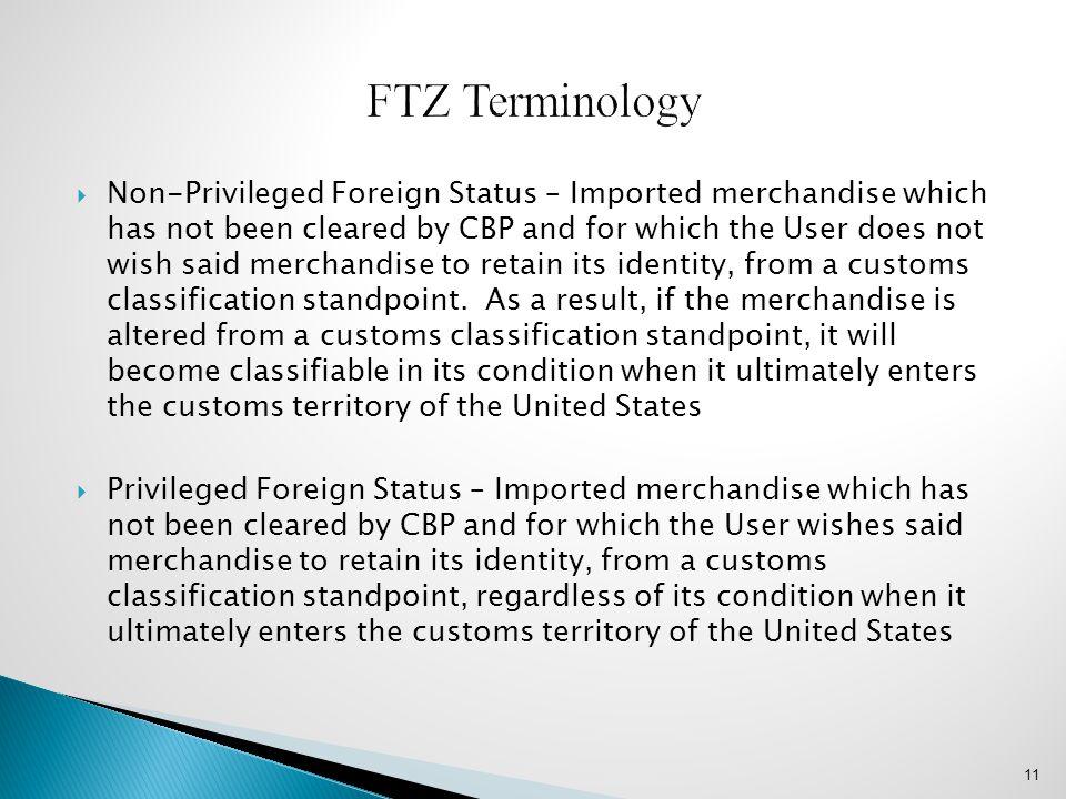 FTZ Terminology
