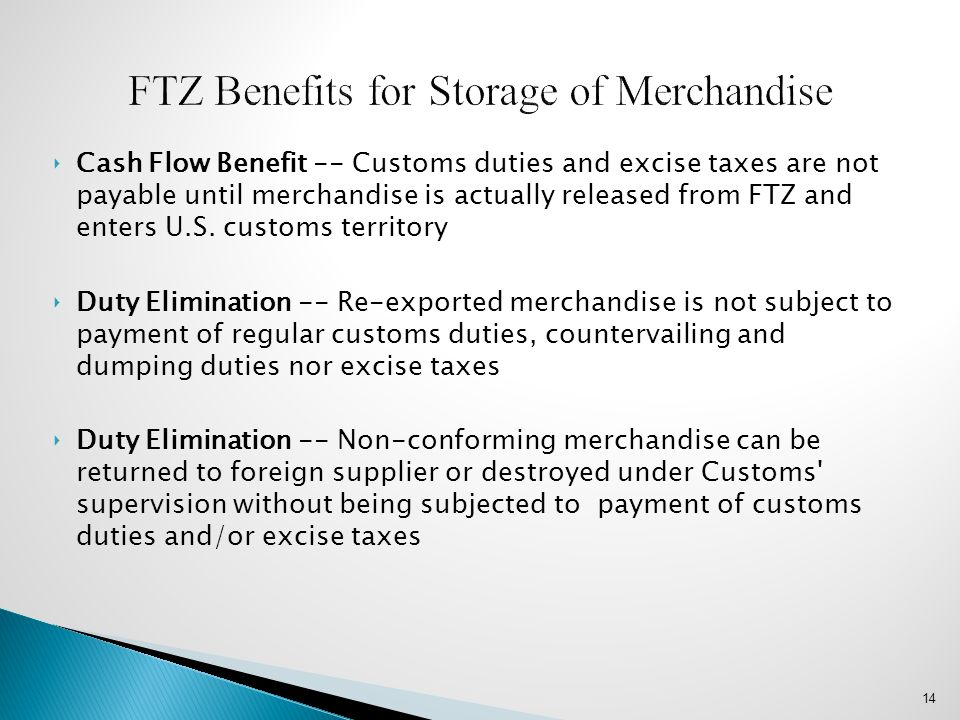 FTZ Benefits for Storage of Merchandise
