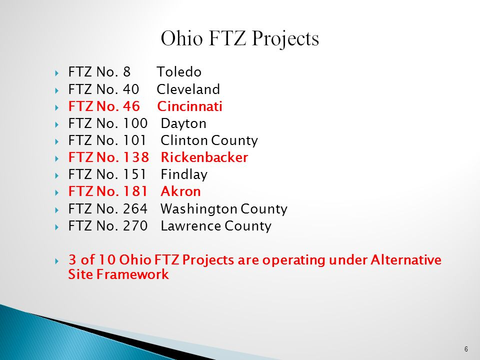 Ohio FTZ Projects FTZ No. 8 Toledo FTZ No. 40 Cleveland