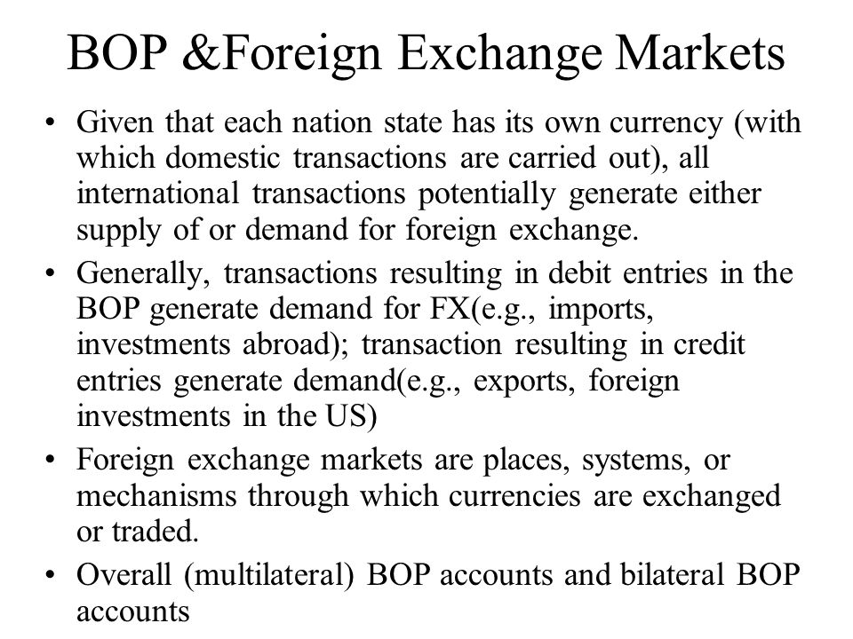 BOP &Foreign Exchange Markets