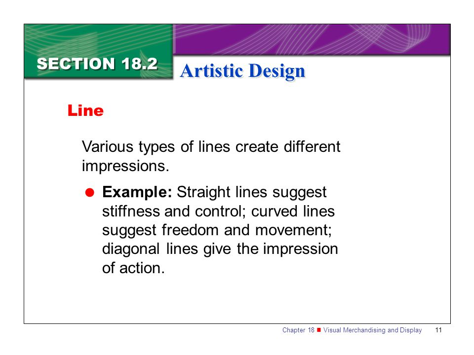Artistic Design SECTION 18.2 Line
