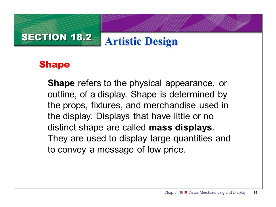 Artistic Design SECTION 18.2 Shape