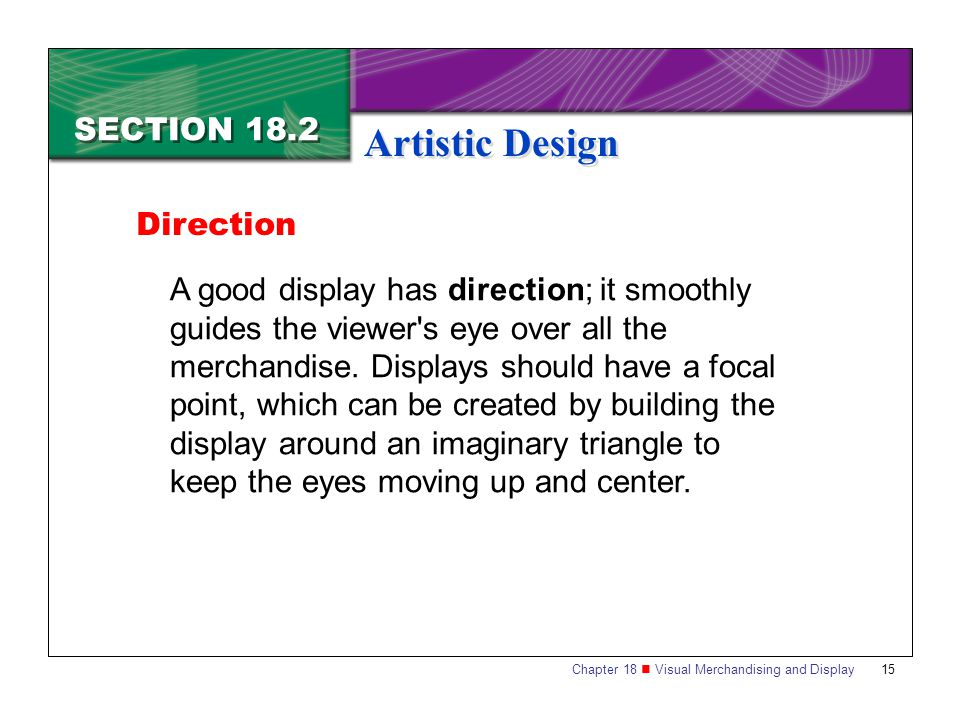 Artistic Design SECTION 18.2 Direction