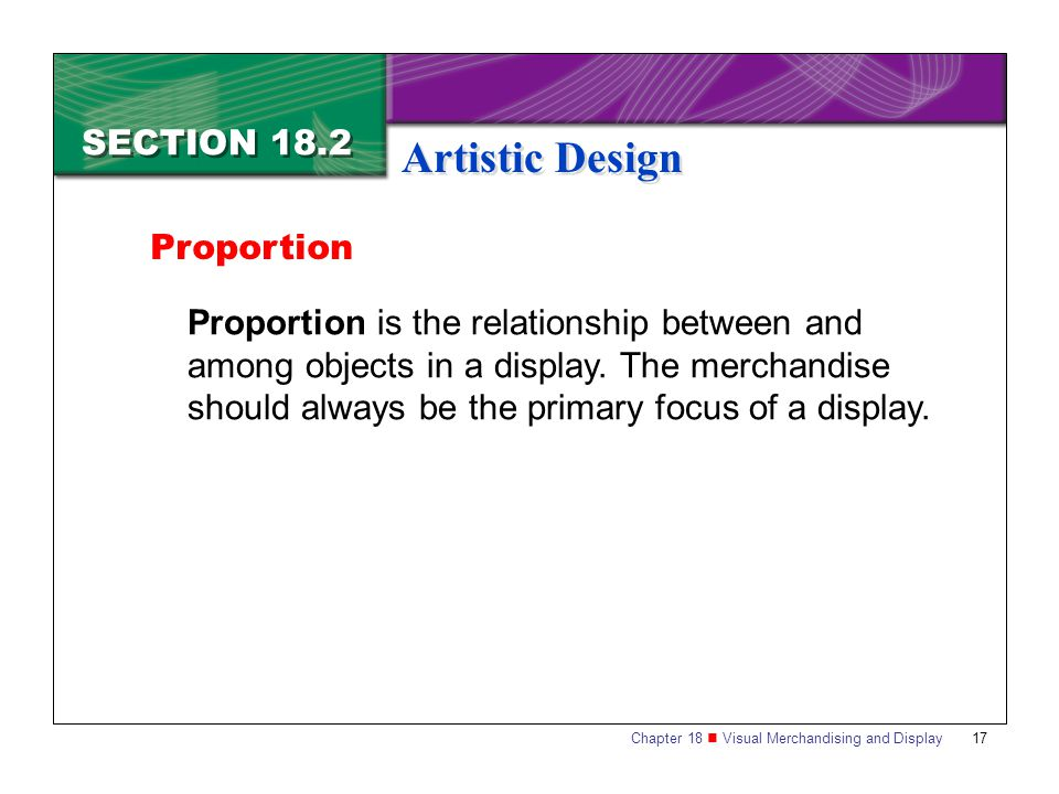 Artistic Design SECTION 18.2 Proportion