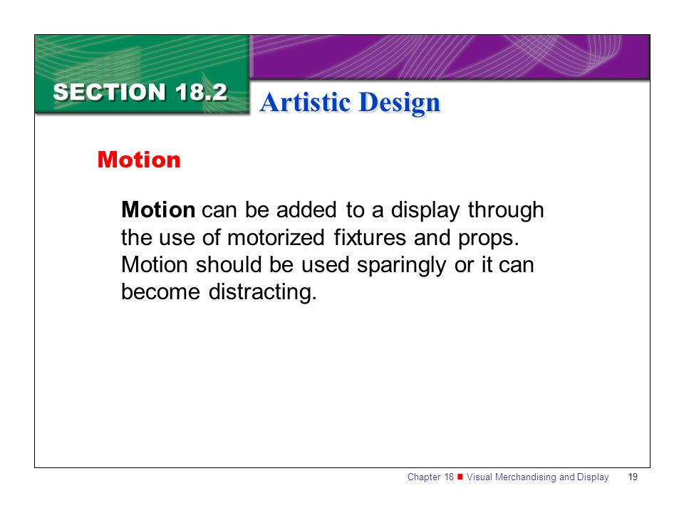 Artistic Design SECTION 18.2 Motion