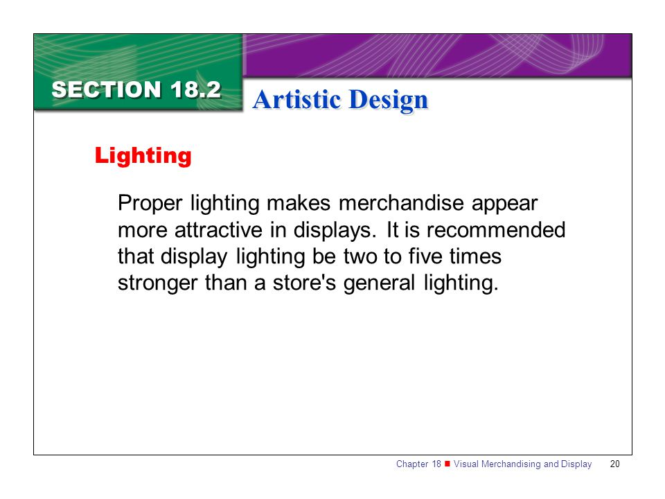 Artistic Design SECTION 18.2 Lighting