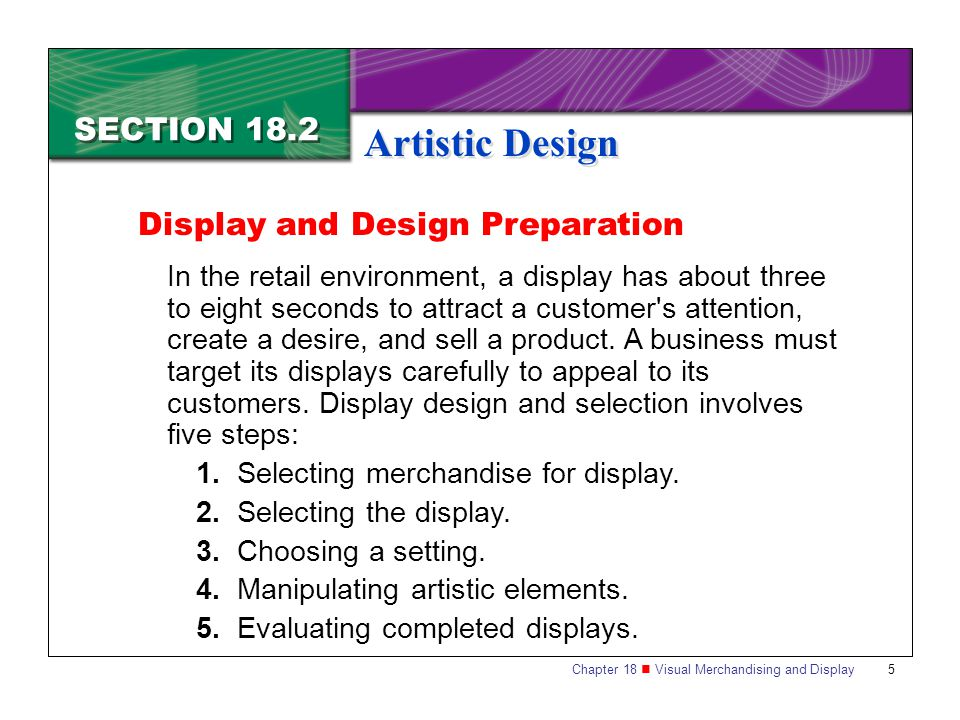 Artistic Design SECTION 18.2 Display and Design Preparation