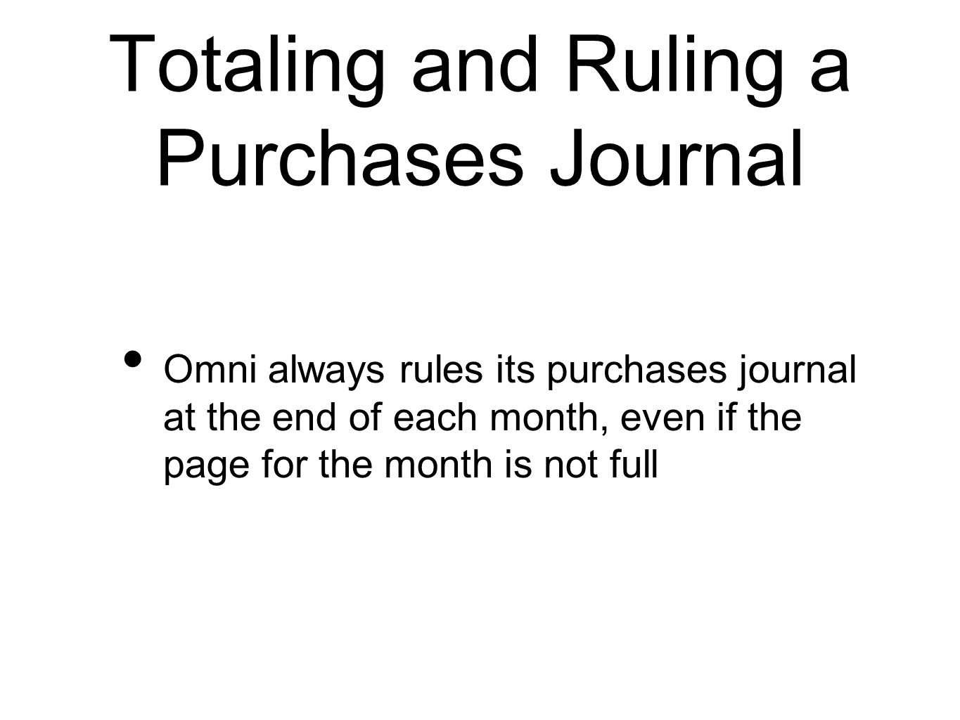 Totaling and Ruling a Purchases Journal