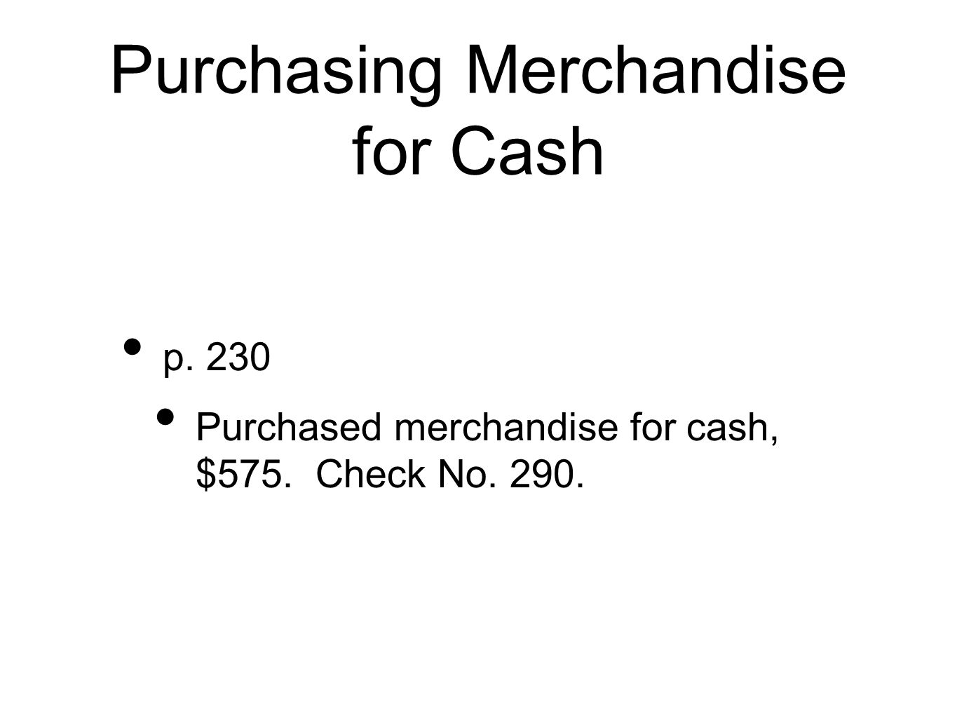 Purchasing Merchandise for Cash