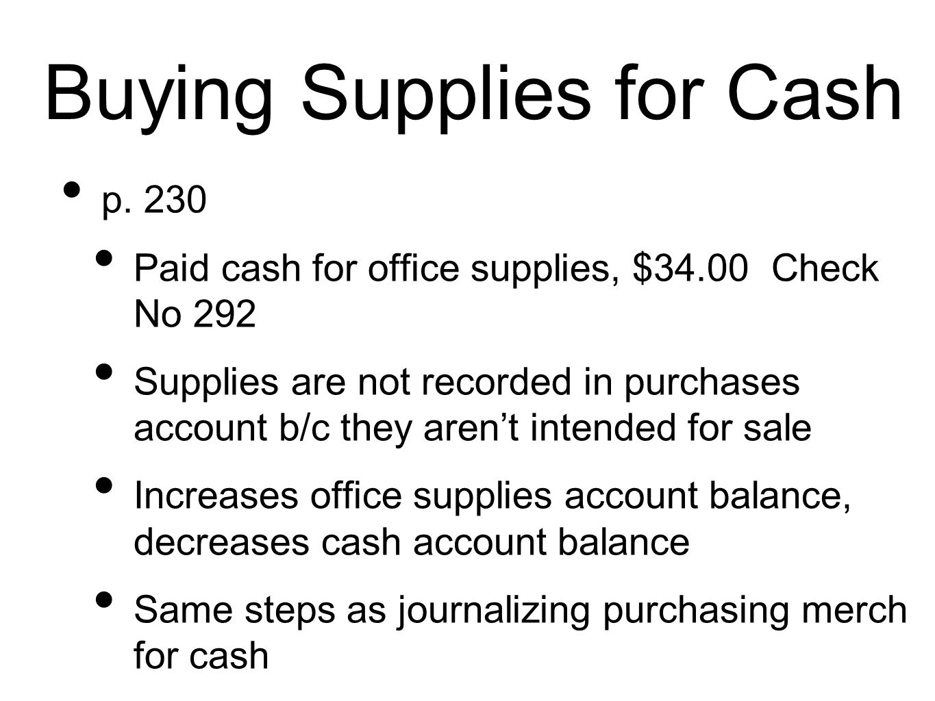 Buying Supplies for Cash