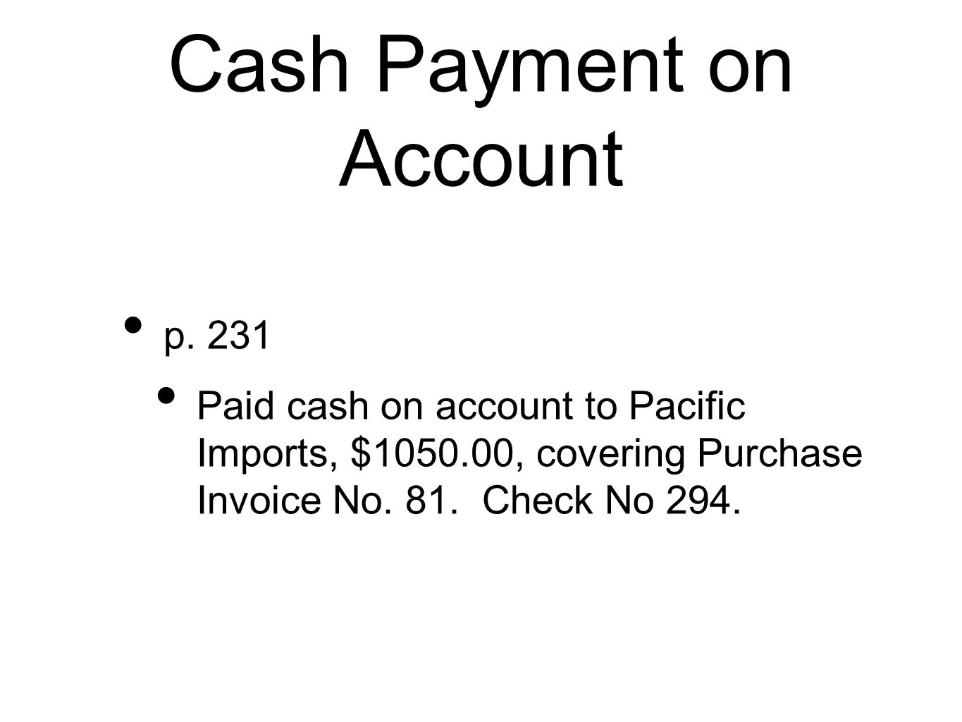 Cash Payment on Account