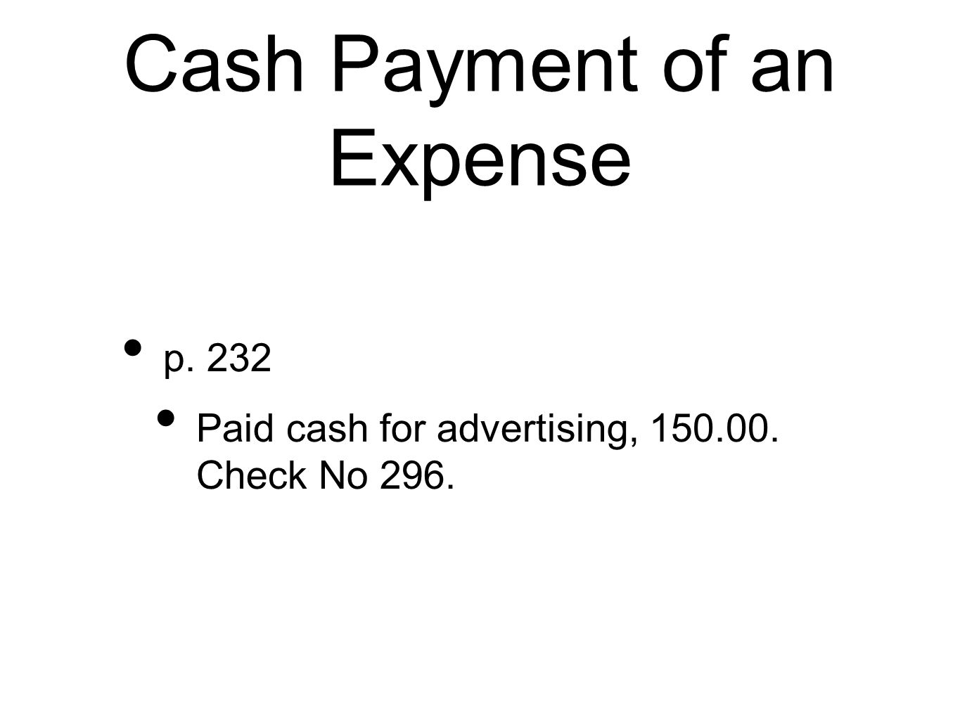 Cash Payment of an Expense