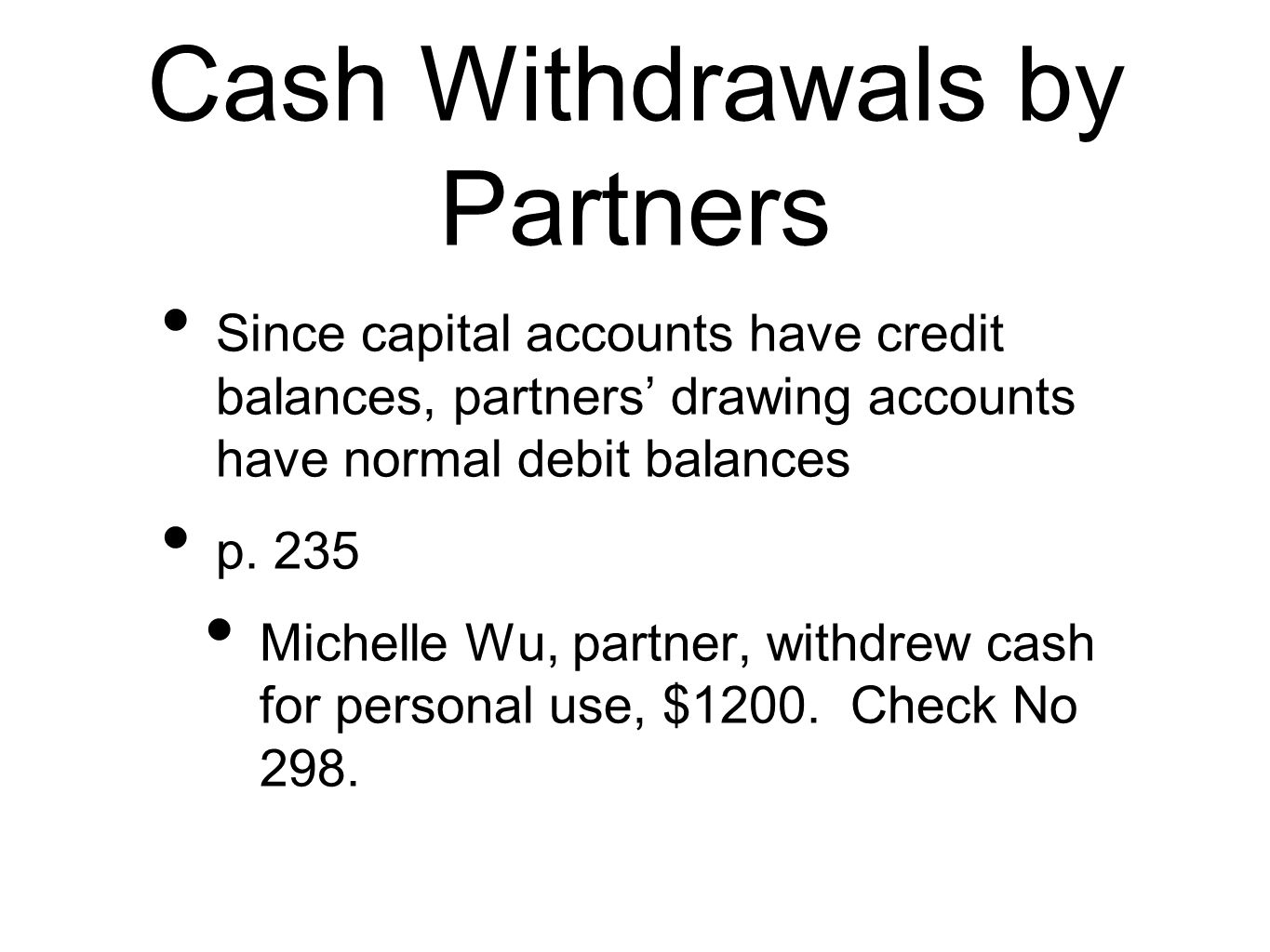Cash Withdrawals by Partners