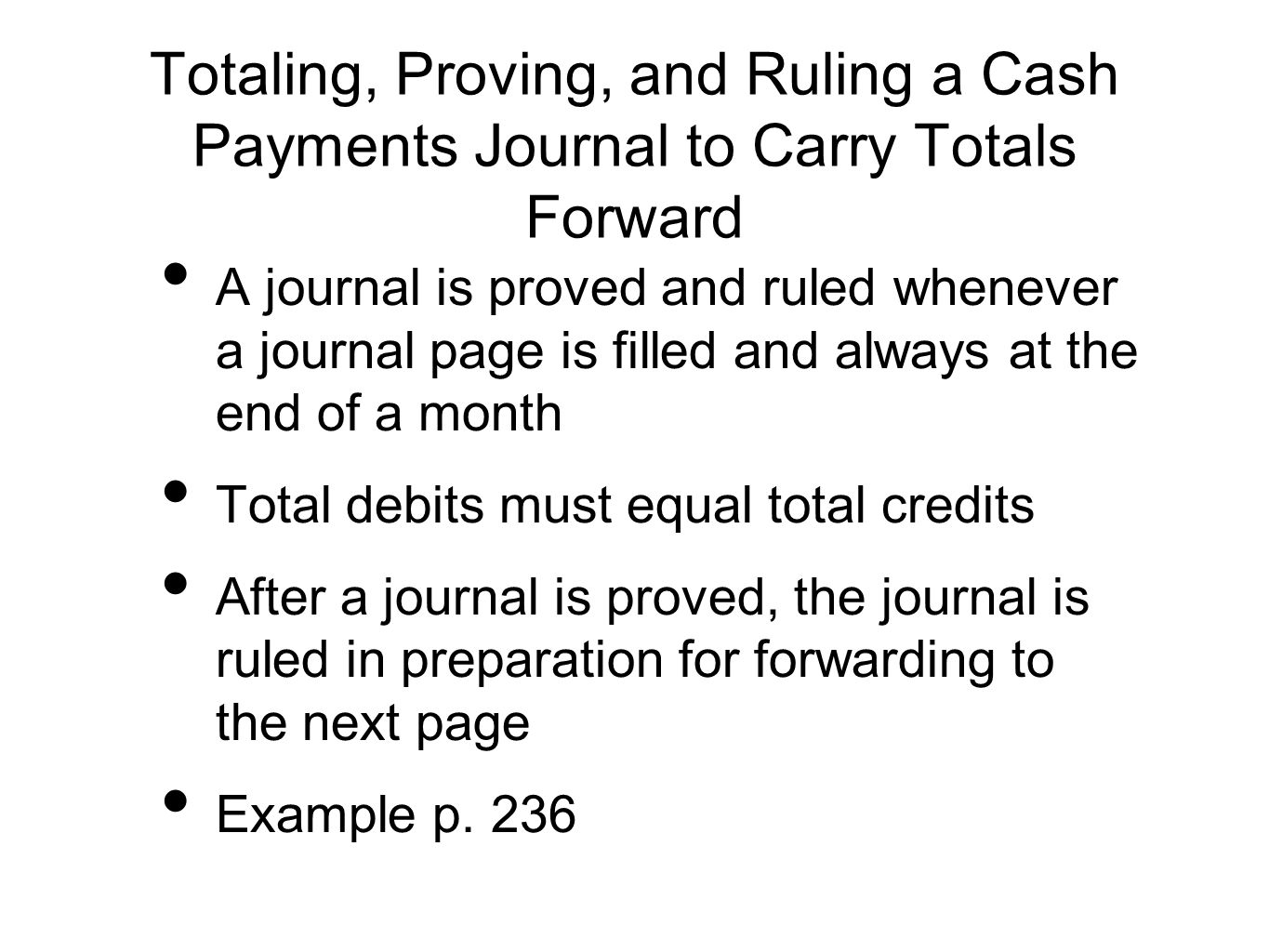 Totaling, Proving, and Ruling a Cash Payments Journal to Carry Totals Forward