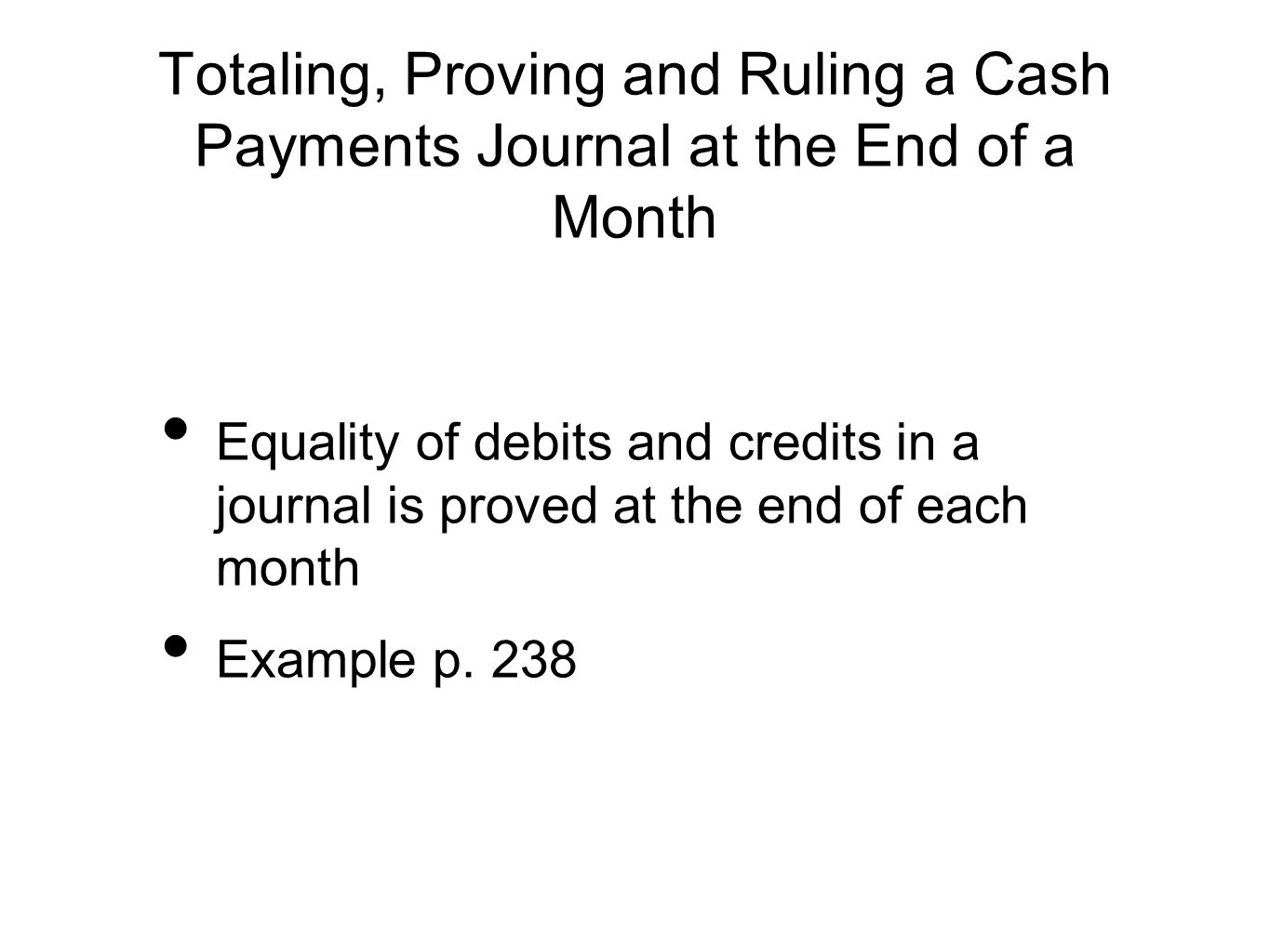Totaling, Proving and Ruling a Cash Payments Journal at the End of a Month