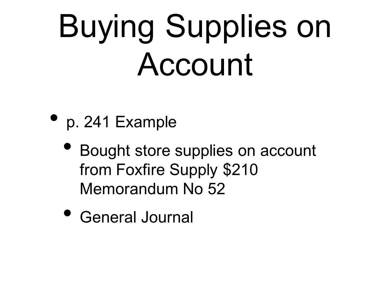 Buying Supplies on Account