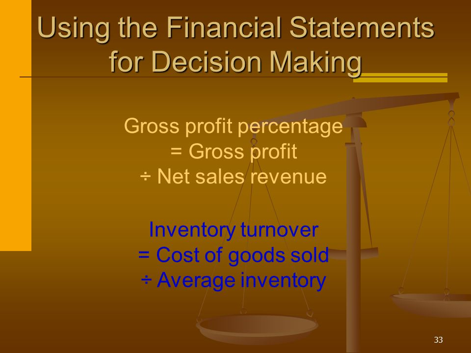 Using the Financial Statements for Decision Making