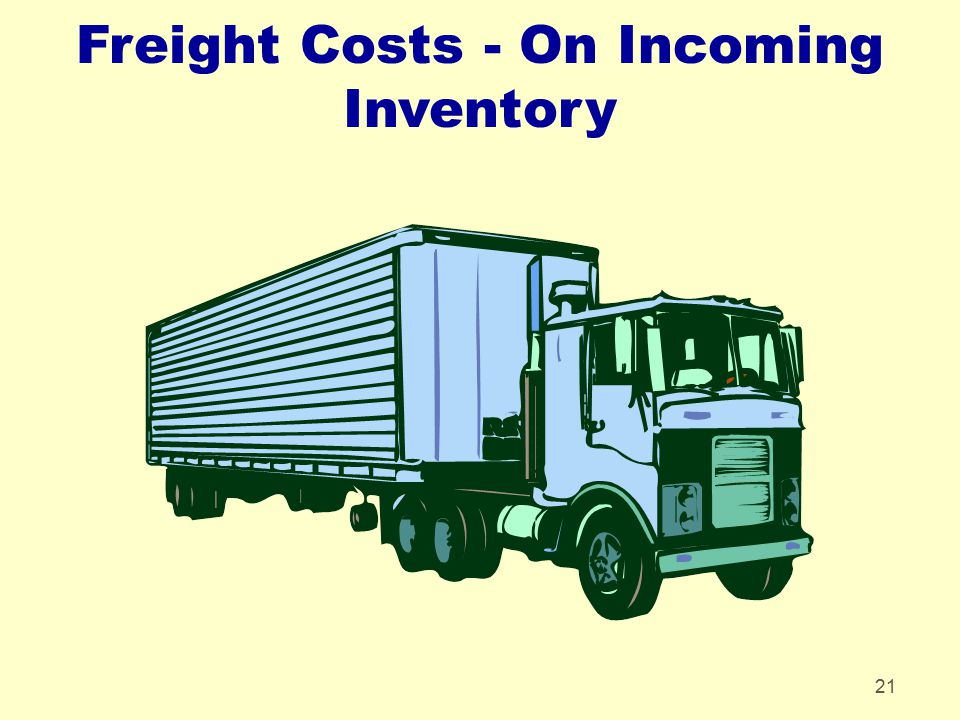 Freight Costs - On Incoming Inventory