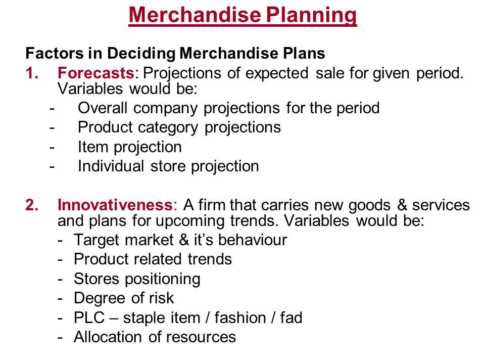 Merchandise Planning Factors in Deciding Merchandise Plans