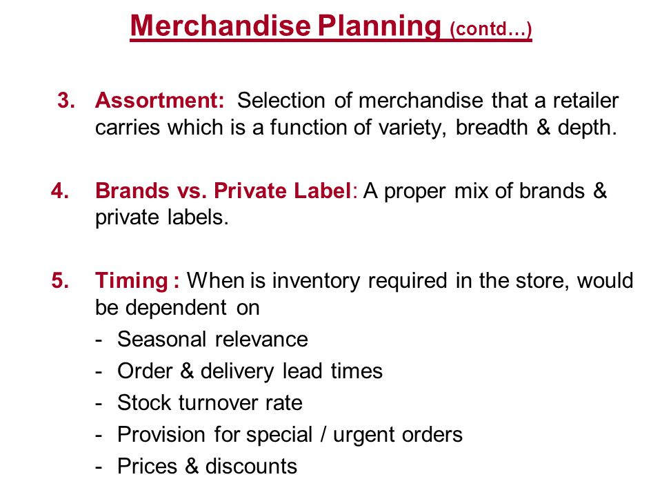 Merchandise Planning (contd…)