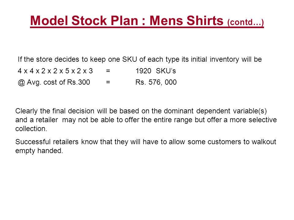 Model Stock Plan : Mens Shirts (contd…)