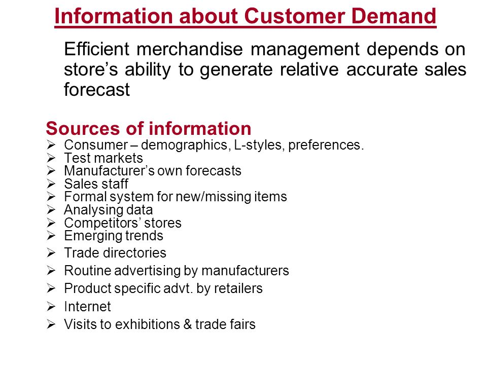 Information about Customer Demand