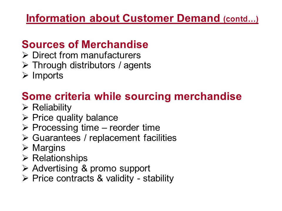 Information about Customer Demand (contd…)