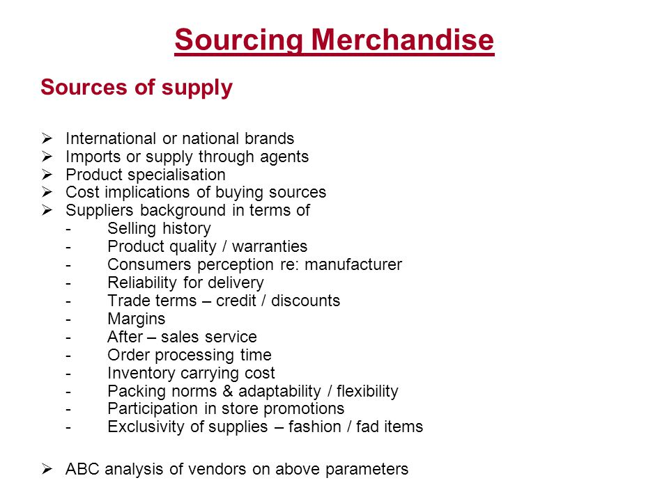 Sourcing Merchandise Sources of supply