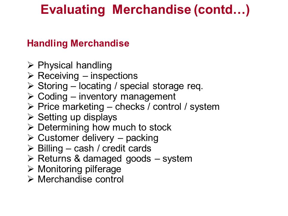 Evaluating Merchandise (contd…)
