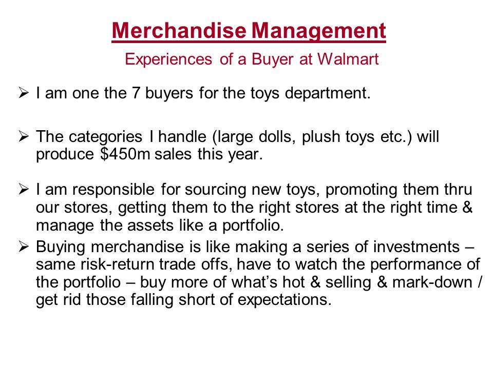 Merchandise Management Experiences of a Buyer at Walmart