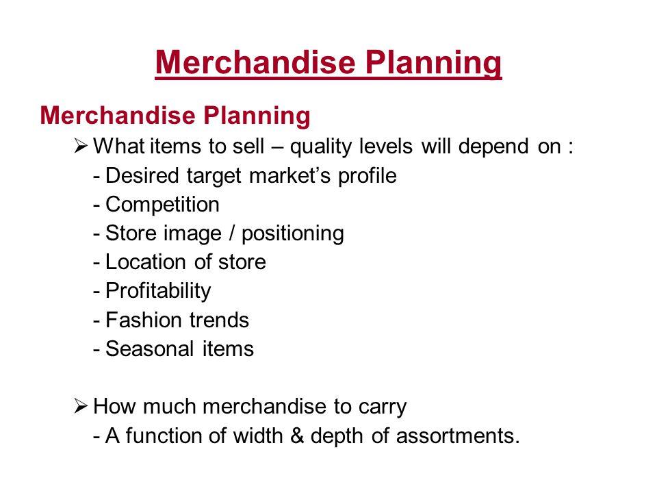 Merchandise Planning Merchandise Planning