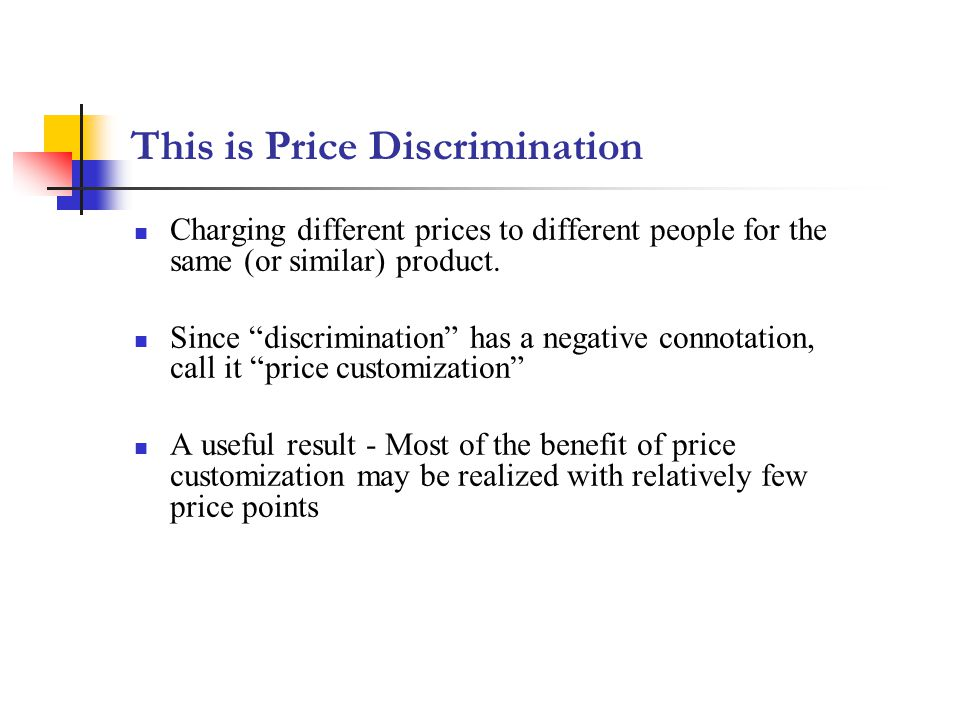 This is Price Discrimination