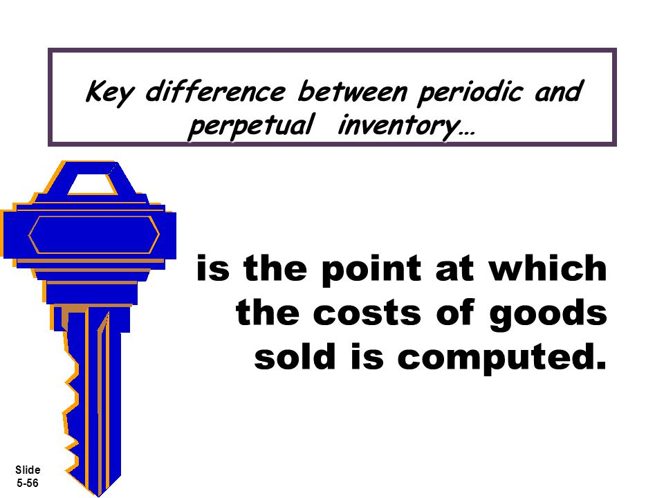 Key difference between periodic and perpetual inventory…