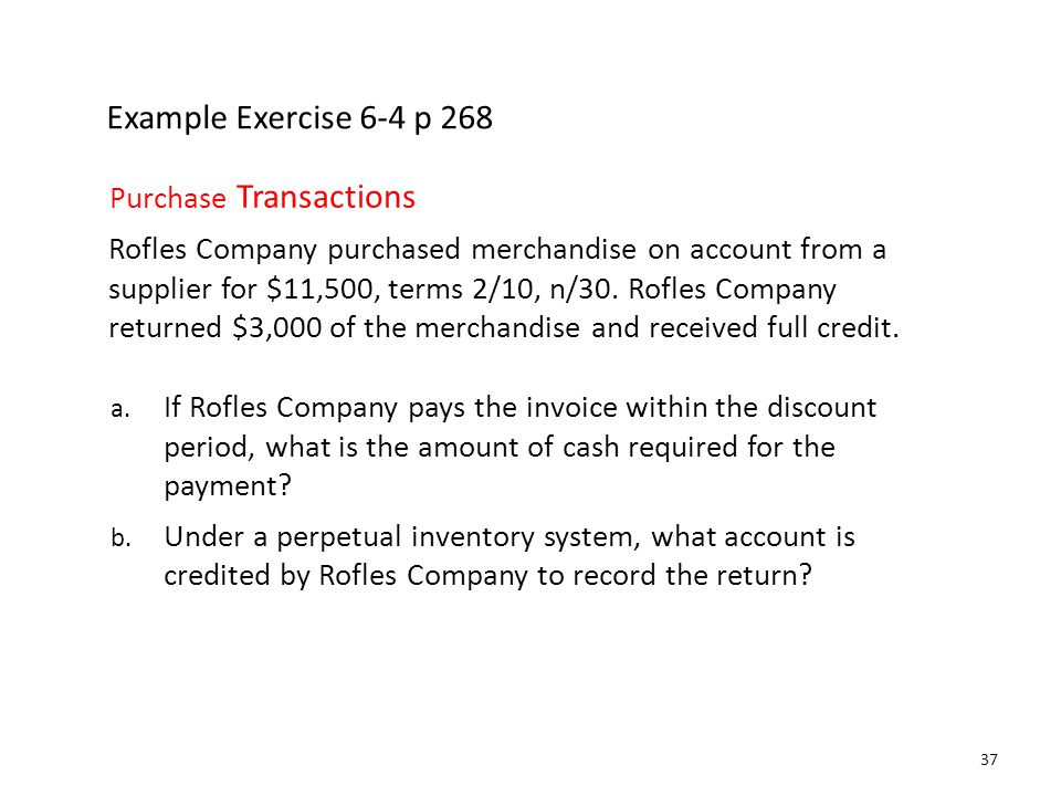 Example Exercise 6-4 p 268 Purchase Transactions