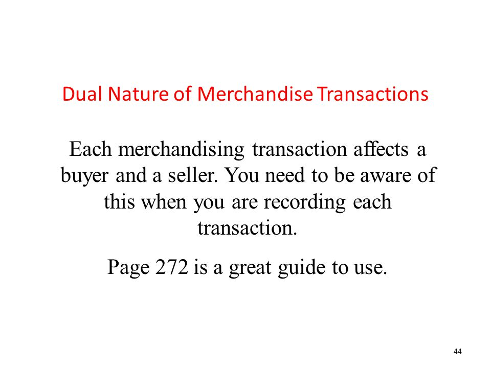 Dual Nature of Merchandise Transactions