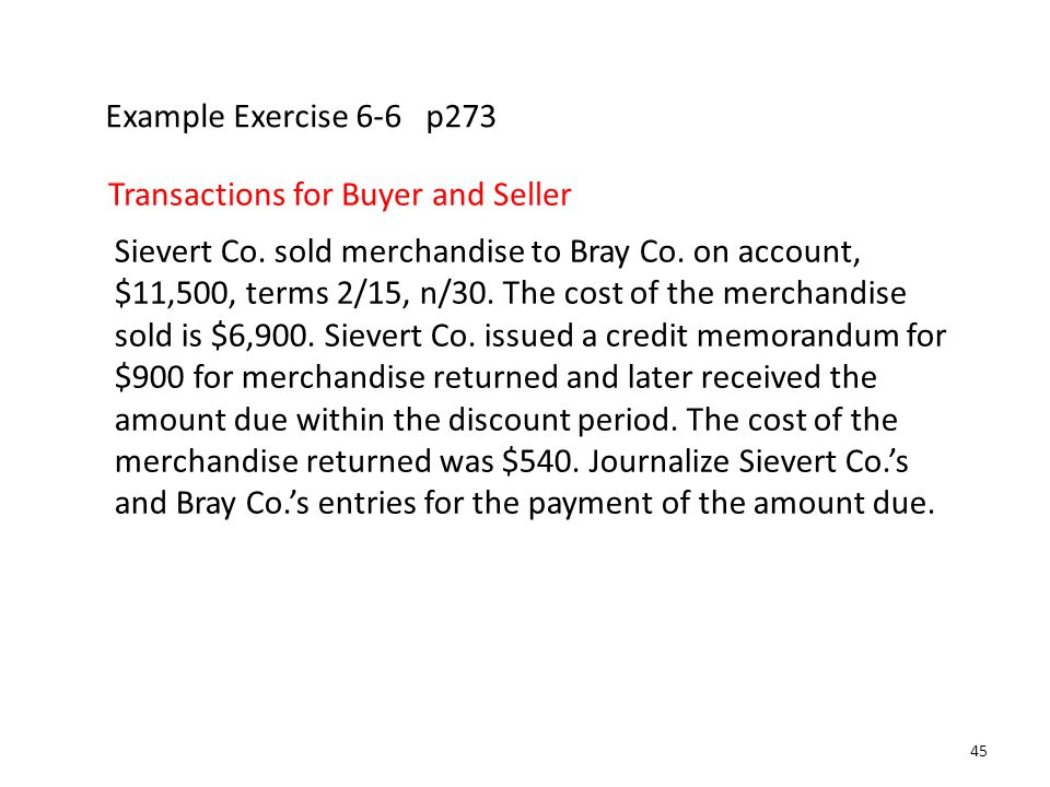 Example Exercise 6-6 p273 Transactions for Buyer and Seller.