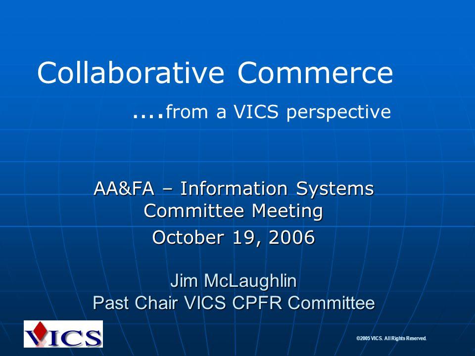 Jim McLaughlin Past Chair VICS CPFR Committee