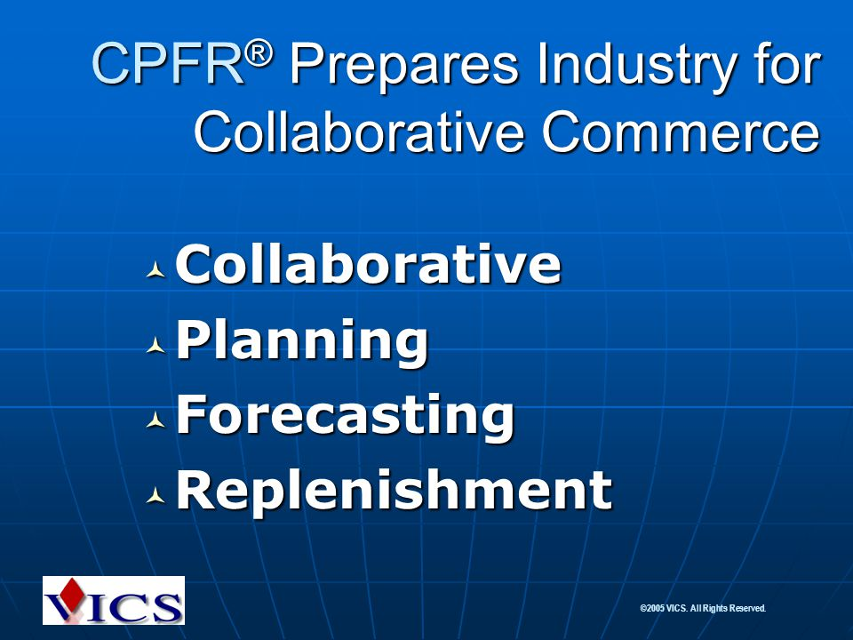 CPFR® Prepares Industry for Collaborative Commerce