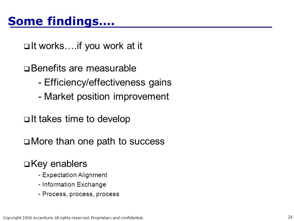 Some findings…. It works….if you work at it Benefits are measurable