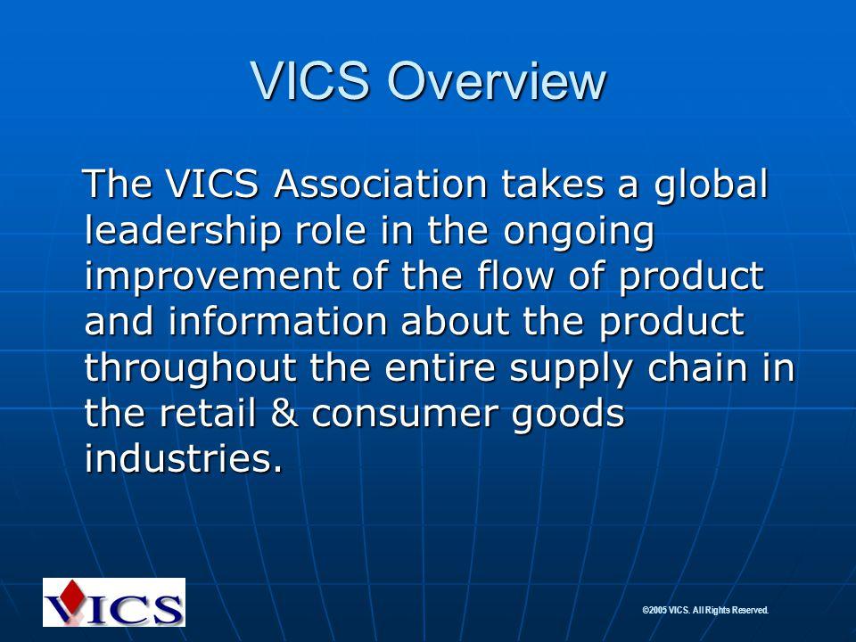 VICS Overview