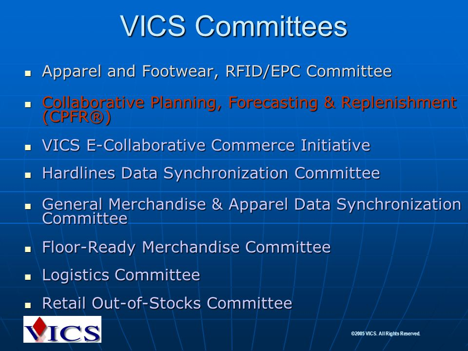 VICS Committees Apparel and Footwear, RFID/EPC Committee