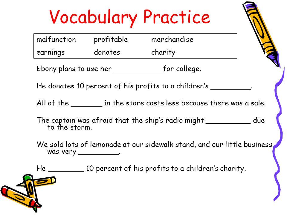 Vocabulary Practice malfunction profitable merchandise