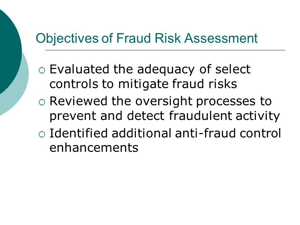 Objectives of Fraud Risk Assessment