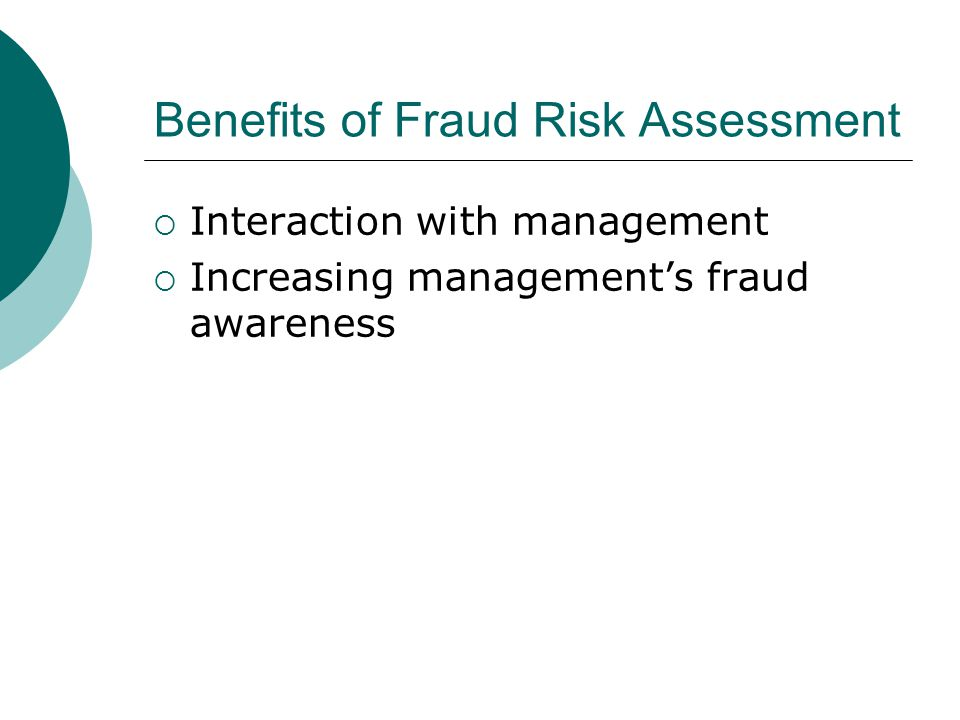 Benefits of Fraud Risk Assessment